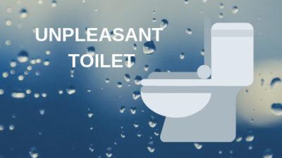 unpleasant toilet