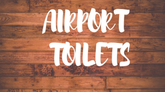airport toilets